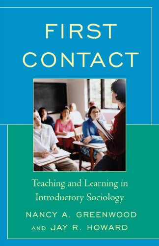 9780742528970: First Contact: Teaching and Learning in Introductory Sociology