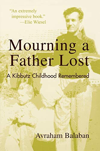 9780742529229: Mourning a Father Lost: A Kibbutz Childhood Remembered