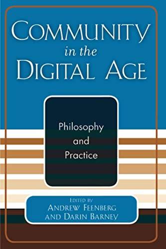 9780742529595: Community in the Digital Age: Philosophy and Practice