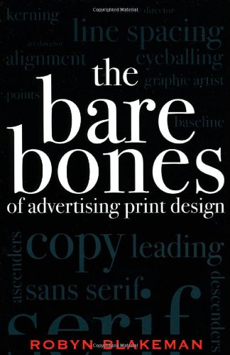 9780742529618: The Bare Bones of Advertising Print Design