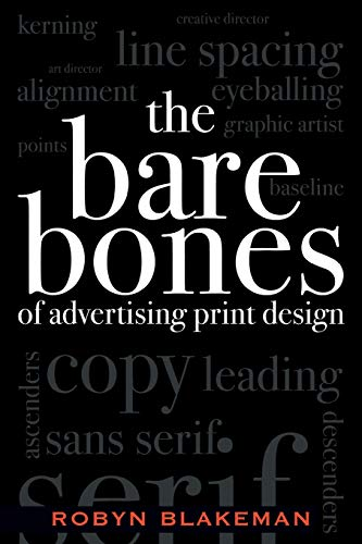 9780742529625: The Bare Bones of Advertising Print Design