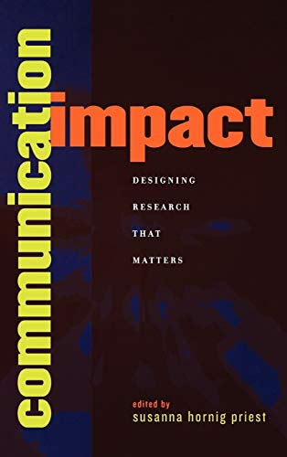 9780742530980: Communication Impact: Designing Research That Matters