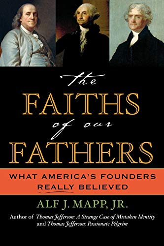 9780742531154: The Faiths of Our Fathers: What America's Founders Really Believed