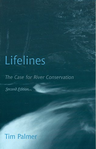 9780742531383: Lifelines: The Case for River Conservation