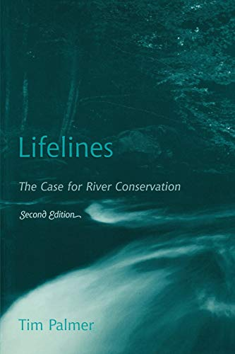 9780742531390: Lifelines: The Case for River Conservation