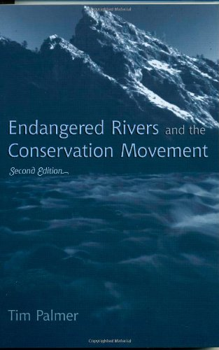 9780742531406: Endangered Rivers and the Conservation Movement