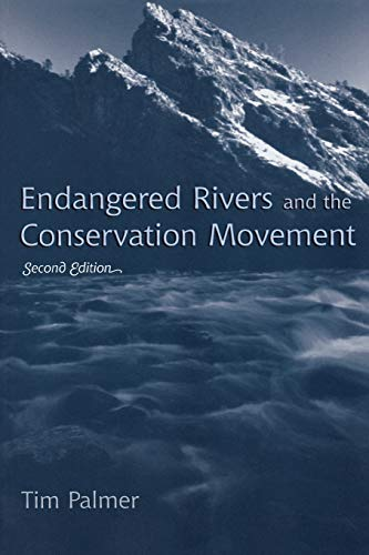 9780742531413: Endangered Rivers and the Conservation Movement
