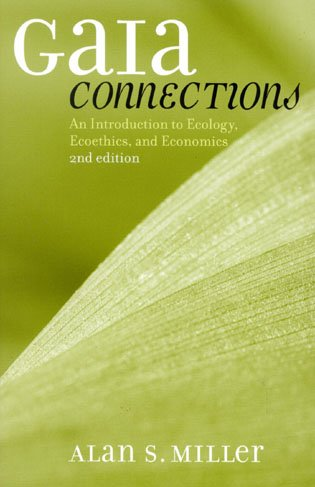 9780742531420: Gaia Connections: An Introduction to Ecology, Ecoethics, and Economics