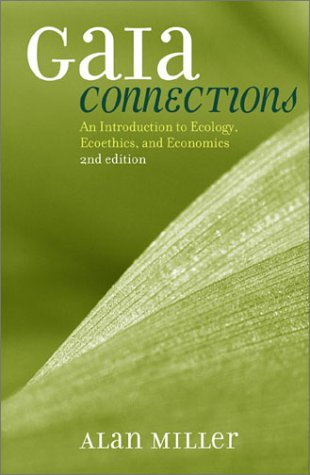 9780742531437: Gaia Connections: An Introduction to Ecology, Ecoethics, and Economics