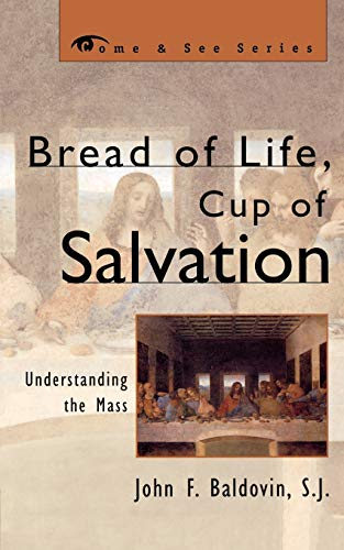 Bread of Life, Cup of Salvation Format: Paperback
