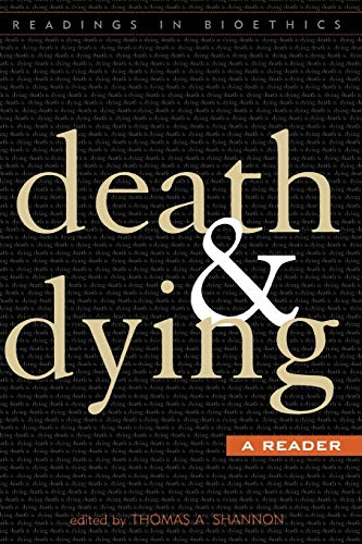 9780742531949: Death and Dying: A Reader (Readings in Bioethics)