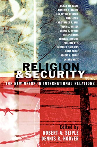 Religion and Security: The New Nexus in: Seiple, Robert A.