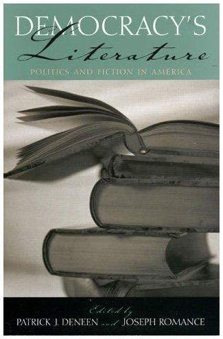 9780742532588: Democracy's Literature: Politics and Fiction in America