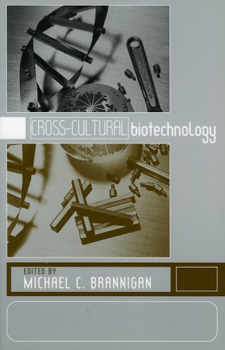 Cross-Cultural Biotechnology: A Reader: n/a