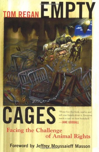 9780742533523: Empty Cages: Facing the Challenge of Animal Rights