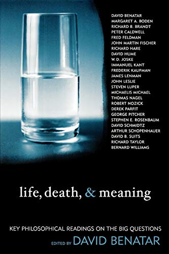 9780742533684: Life, Death, and Meaning: Key Philosophical Readings on the Big Questions