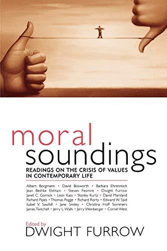 Moral Soundings: Dwight Furrow (editor),
