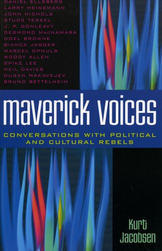 Maverick voices : conversations with political and cultural rebels.: Jacobsen, Kurt.