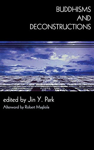 Buddhisms and Deconstructions: Jin Y. Park
