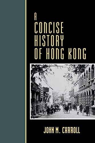 9780742534223: A Concise History of Hong Kong (Critical Issues in World and International History)