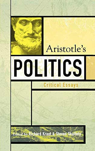 9780742534230: Aristotle's Politics: Critical Essays (Critical Essays on the Classics Series)