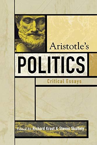 9780742534247: Aristotle's Politics: Critical Essays (Critical Essays on the Classics Series)