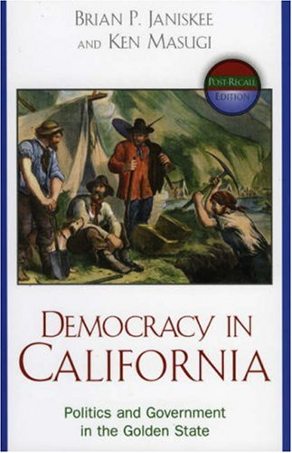 9780742534841: Democracy in California: Government and Politics in the Golden State