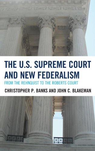 9780742535046: The U.S. Supreme Court and New Federalism: From the Rehnquist to the Roberts Court