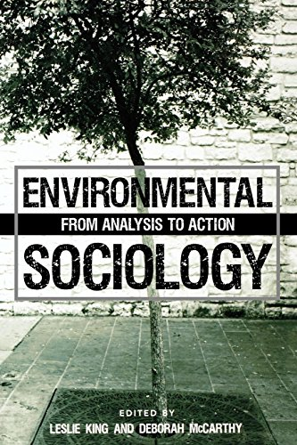 Environmental Sociology : From Analysis to Action: King, Leslie; McCarthy,