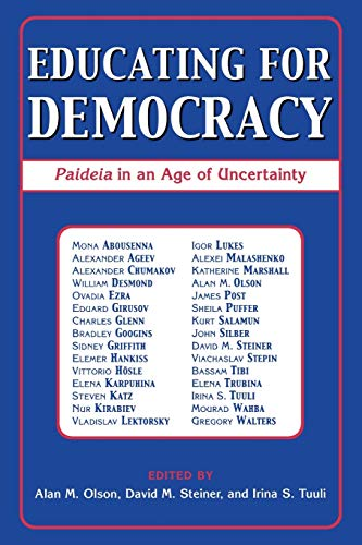 9780742535404: Educating for Democracy: Paideia in an Age of Uncertainty