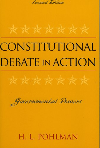 Constitutional Debate In Action. Second Edition: H. L. Pohlman