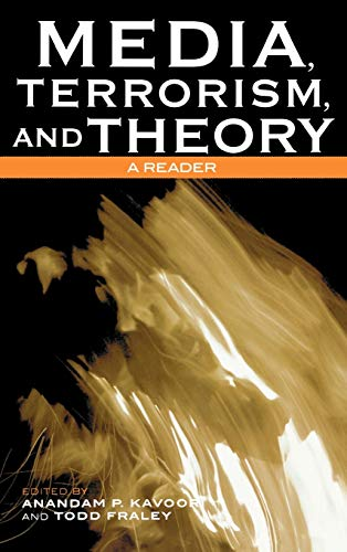 9780742536302: Media, Terrorism, and Theory: A Reader (Critical Media Studies: Institutions, Politics, and Culture)