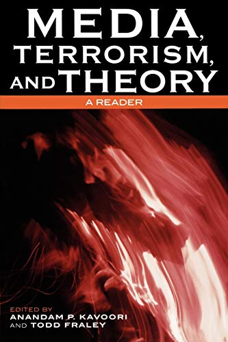 9780742536319: Media, Terrorism, and Theory: A Reader (Critical Media Studies: Institutions, Politics, and Culture)