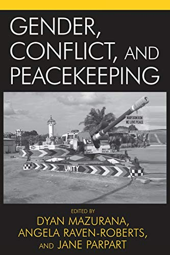 9780742536333: Gender, Conflict, and Peacekeeping (War and Peace Library)