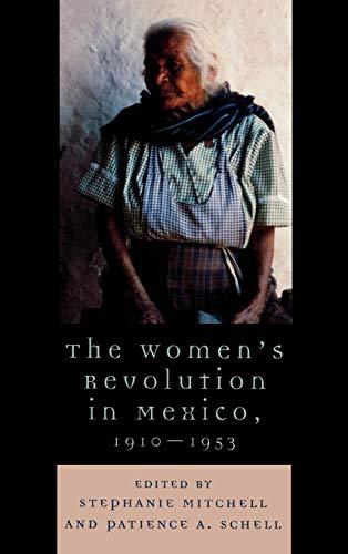 9780742537309: The Women's Revolution in Mexico, 1910-1953 (Latin American Silhouettes)