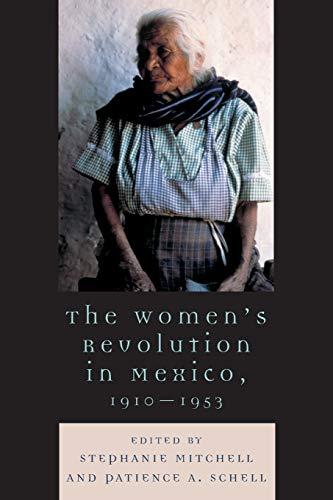 9780742537316: The Women's Revolution in Mexico, 1910-1953 (Latin American Silhouettes)