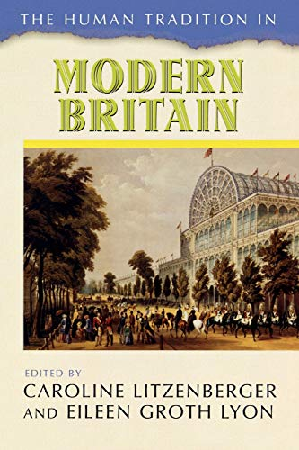 The Human Tradition in Modern Britain (The