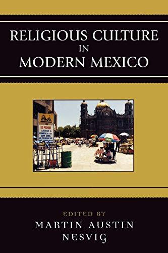 9780742537460: Religious Culture in Modern Mexico (Jaguar Books on Latin America)