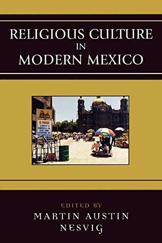 9780742537477: Religious Culture in Modern Mexico (Jaguar Books on Latin America)