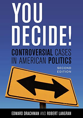 9780742538054: You Decide!: Controversial Cases in American Politics