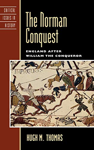 9780742538399: The Norman Conquest: England after William the Conqueror (Critical Issues in World and International History)