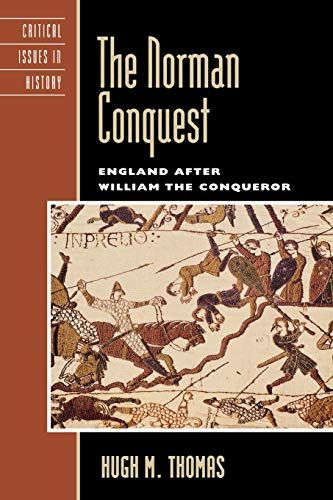 9780742538405: The Norman Conquest: England after William the Conqueror (Critical Issues in World and International History)