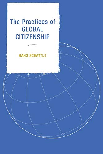 9780742538993: The Practices of Global Citizenship