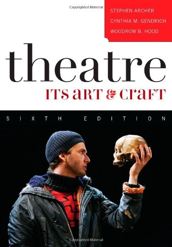 9780742539136: Theatre: Its Art and Craft