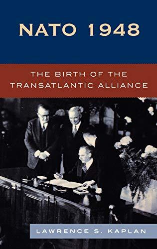 9780742539167: NATO 1948: The Birth of the Transatlantic Alliance