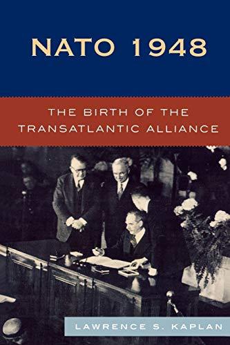 9780742539174: NATO 1948: The Birth of the Transatlantic Alliance