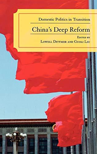 9780742539303: China's Deep Reform: Domestic Politics in Transition