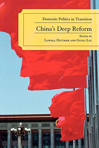9780742539310: China's Deep Reform: Domestic Politics in Transition