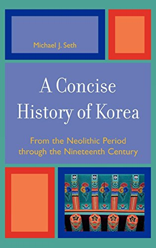 9780742540040: Concise History of Korea: From the Neolithic Period Through the Nineteenth Century