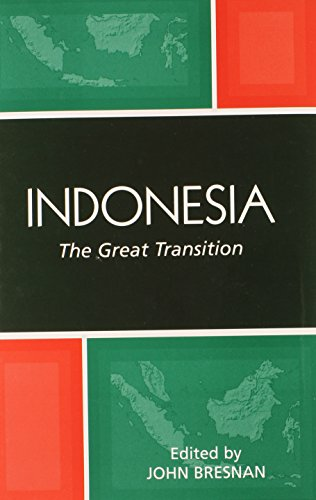 9780742540101: Indonesia: The Great Transition